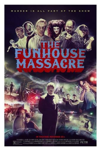 The Funhouse Massacre 2015